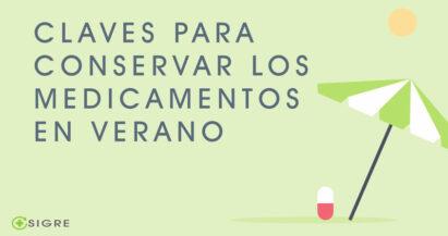 En verano, especial atención a la conservación de los medicamentos