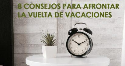 8 consejos para afrontar la vuelta de vacaciones